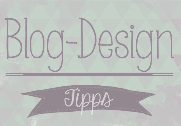 Tipps für ein schönes Blog-Design | mein feenstaub