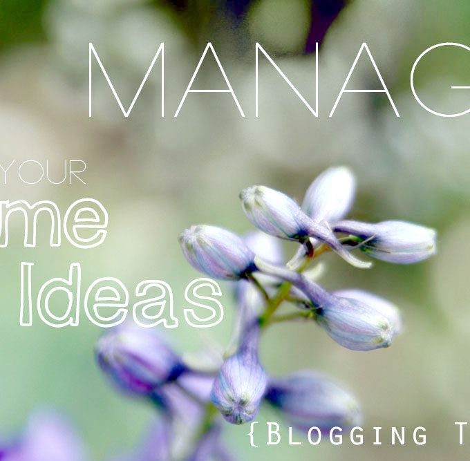 {How to} Manage your time and ideas