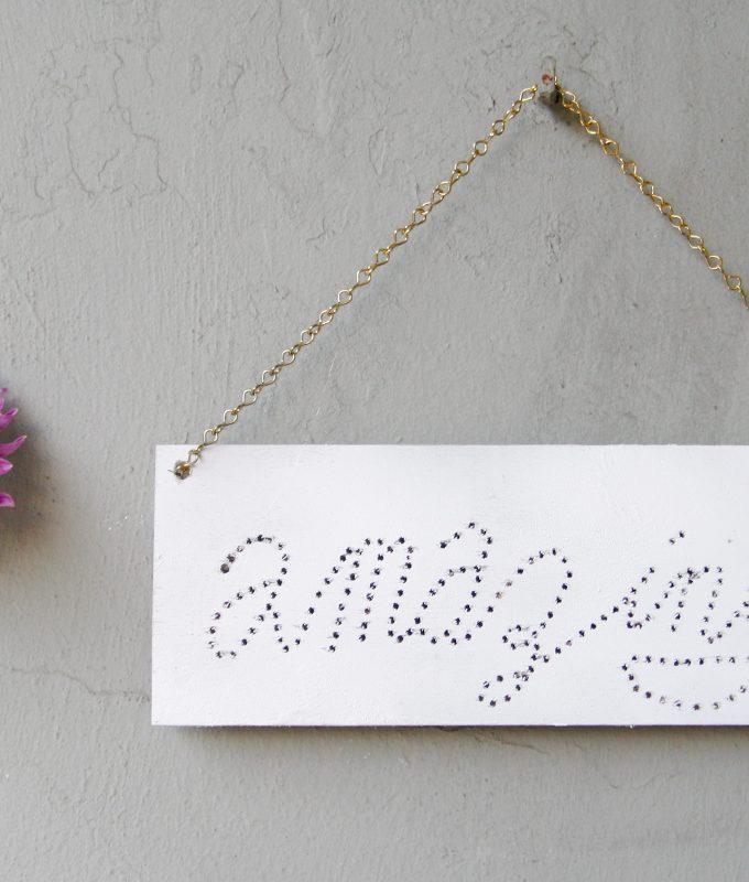 {DIY} Typographie-Schild mit Bohrlöchern