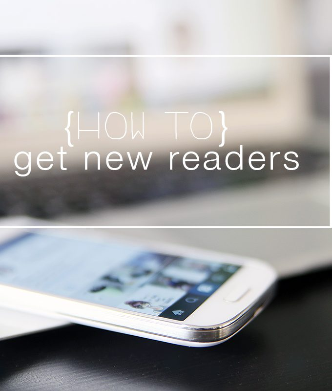 {5 Blogging Tipps – Teil 2} Get new readers!