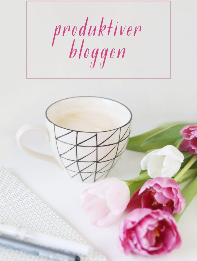 {Blogging Tips} 5 Tipps für produktiveres Bloggen
