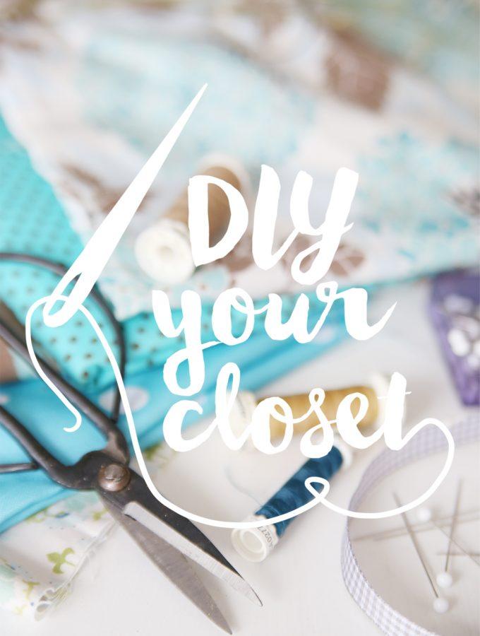 #DIYyourCloset – seid mit dabei!