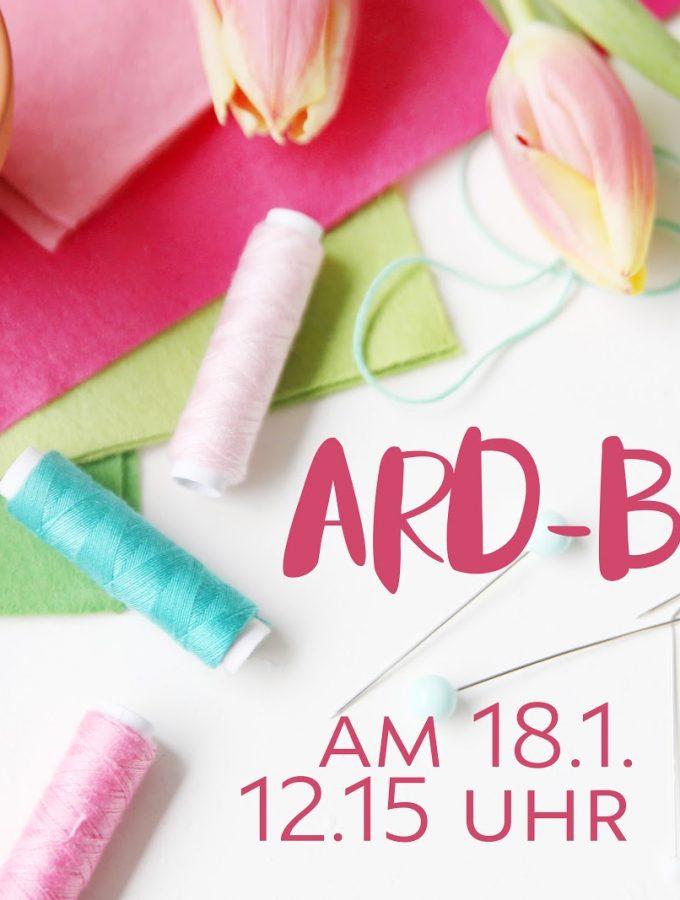 Zu Gast im ARD-Buffet mit Näh-Idee {18.1.}